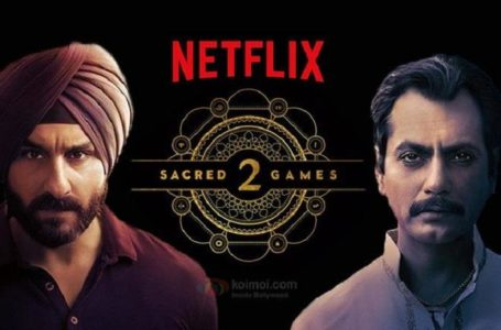 Netflix goes in big with Sacred Games 2