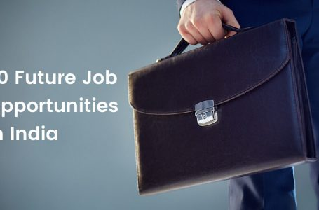 20 Future Job Opportunities In India