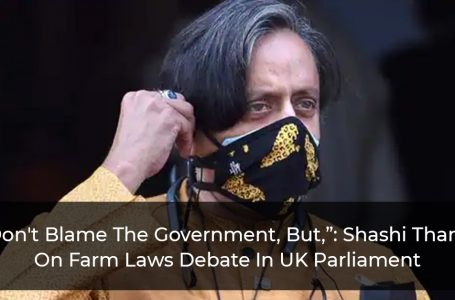 """""""I Don't Blame The Government, But,"""": Shashi Tharoor On Farm Laws Debate In UK Parliament"""