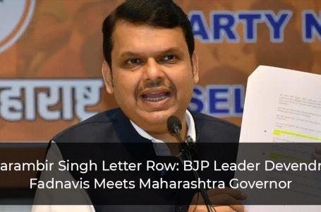 Parambir Singh Letter Row: BJP Leader Devendra Fadnavis Meets Maharashtra Governor
