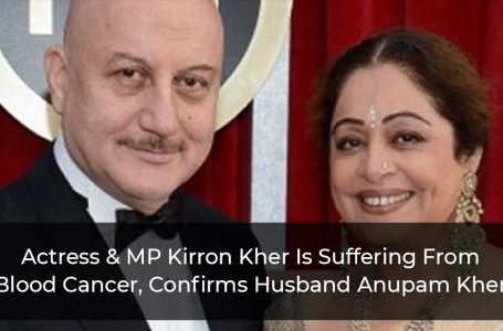 Actress & MP Kirron Kher Is Suffering From Blood Cancer, Confirms Husband Anupam Kher
