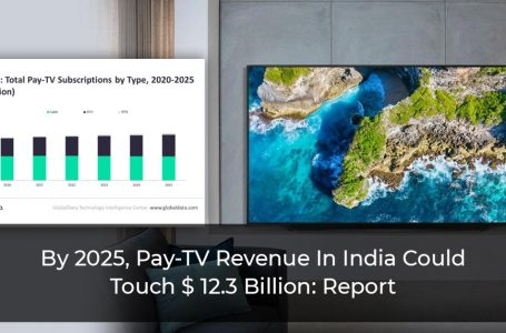 India's Pay-TV Revenue Rising, Could Hit Over ₹ 92 Thousand crore