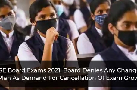 CBSE Board Exams 2021: Board Denies Any Change In Plan As Demand For Cancellation Of Exam Grow