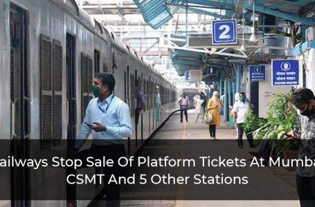 Railways Stop Sale Of Platform Tickets At Mumbai CSMT And 5 Other Stations