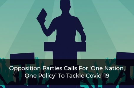 Opposition Parties Calls For 'One Nation, One Policy' To Tackle Covid-19