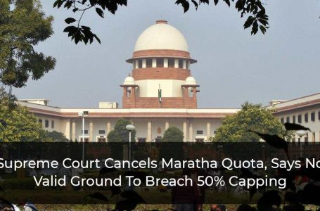 Supreme Court Terms Maratha Quota In Jobs & Education Unconstitutional