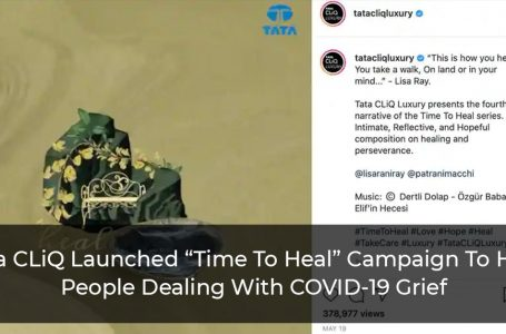 """Tata CLiQ Launched """"Time To Heal"""" Campaign To Help People Dealing With COVID-19 Grief"""