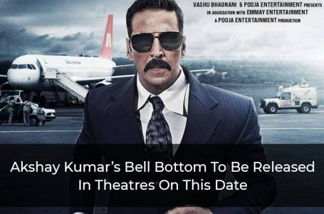 Bell Bottom: Akshay Kumar Confirms The Release Of His Film In Theatres Worldwide On This Date