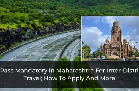 E-Pass Mandatory In Maharashtra For Inter-District Travel; How To Apply And More