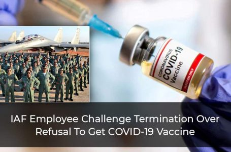 IAF-Employee-Challenge-Termination-Over-Refusal-To-Get-COVID-19-Vaccine