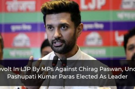 Revolt In LJP By MPs Against Chirag Paswan, Uncle Pashupati Kumar Paras Elected As Leader