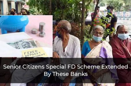 Special FD Scheme For Senior Citizens Extended By SBI, BoB, HDFC Bank
