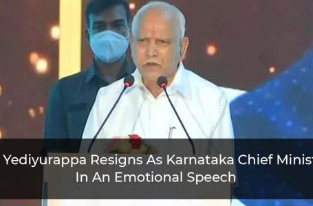 BS Yediyurappa Resigns As Karnataka Chief Minister In An Emotional Speech