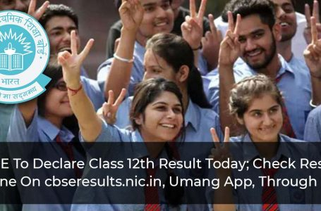 CBSE To Declare Class 12th Result Today; Check Results Online On cbseresults.nic.in, Umang App, Through SMS
