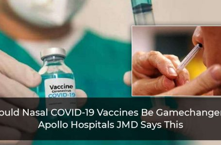 Can Nasal COVID-19 Jabs Be Gamechanger? JMD Of Apollo Hospitals Says This