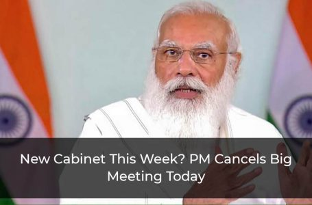 New Cabinet This Week? PM Cancels Big Meeting Today