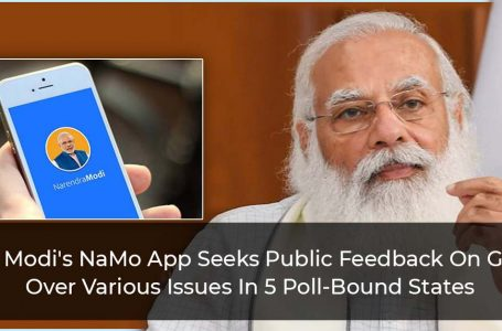 PM Modi's NaMo App Seeks Public Feedback On Govt Over Various Issues In 5 Poll-Bound States