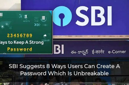 8 Ways You Can Create An Unbreakable Password: State Bank Of India