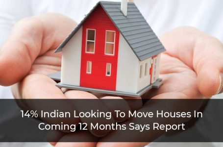 14% Of Indians Looking To Move Houses In 1 Year: Survey