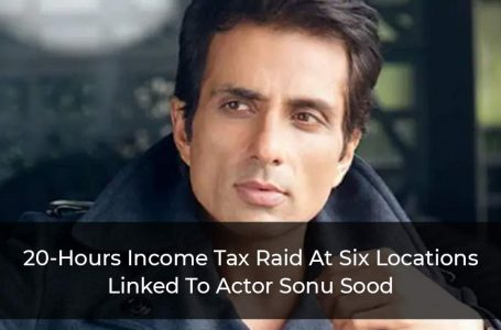 20-Hours Income Tax Raid At Six Locations Linked To Actor Sonu Sood