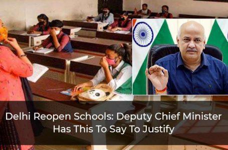 "Delhi Reopens School: Deputy CM Of Delhi Says ""Knowledge Gap For A Generation If We Hadn't Reopened Schools"""