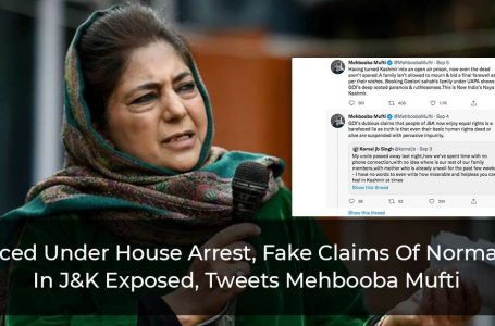 Placed Under House Arrest, Fake Claims Of Normalcy In J&K Exposed, Tweets Mehbooba Mufti
