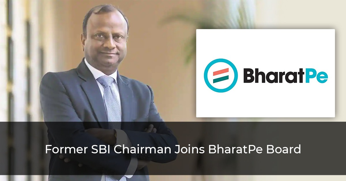 BharatPe Board Joined By Former SBI Boss Rajnish Kumar As Chairman
