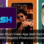 Indian-Short-Video-App-Josh-Partners-With-Regions-Production-House