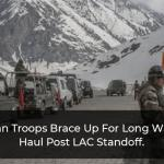India Braces For Harsh Winters at LAC: Troops Equipped With Finer Weaponry And Superior Infrastructure, Especially in Eastern Ladakh