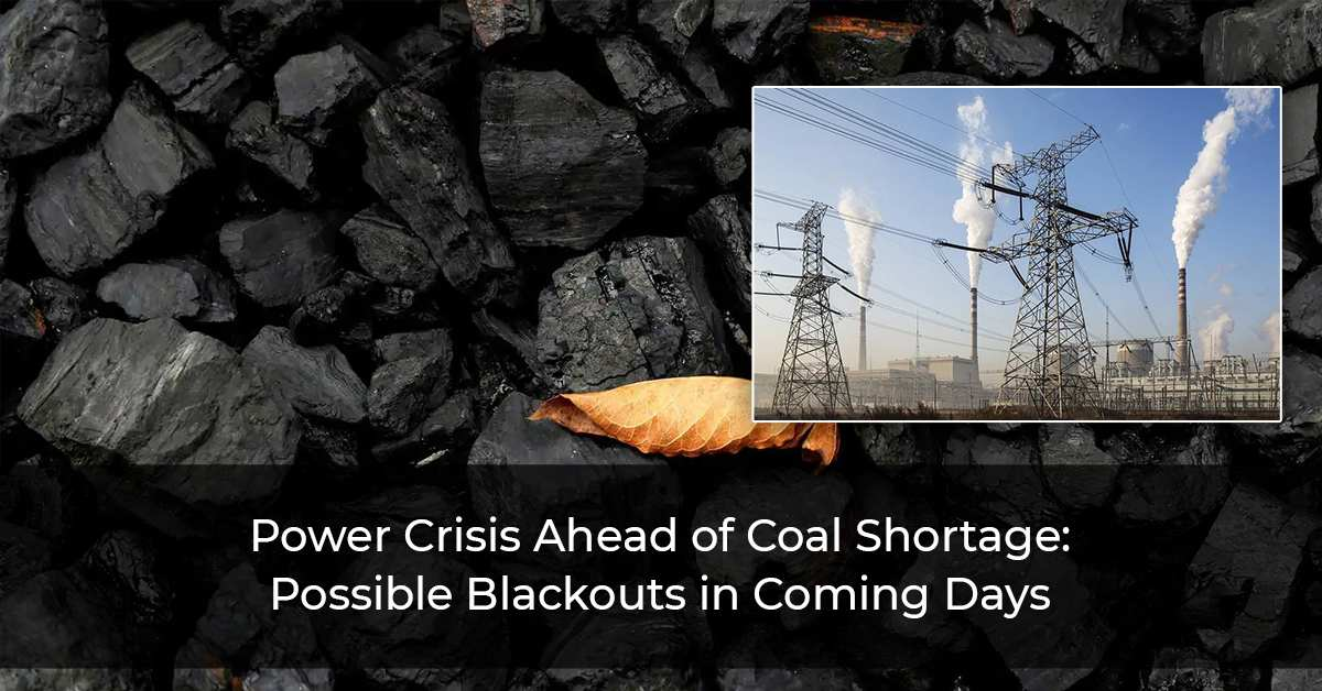 Coal Stocks Depleted: Possible Power Outage in Different Parts of the Country