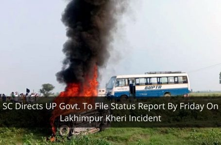 SC Demands UP Govt. To File Lakhimpur Kheri Incident's Status Report by 8th October, Two Accused Arrested