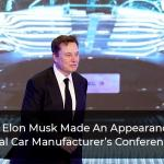 Why-Elon-Musk-Made-An-Appearance-At-Rival-Car-Manufacturer's-Conference-